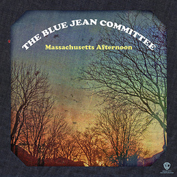 The Blue Jean Committee - Massachusetts Afternoon cover