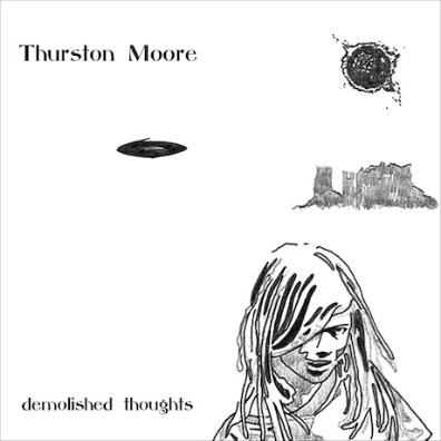 Demolished Thoughts (album cover courtesy of Thurston Moore)