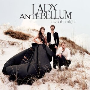 Own the Night (Lady Antebellum album cover)
