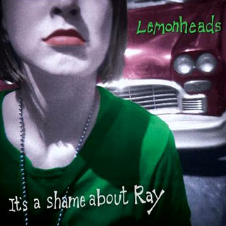 It's A Shame About Ray (album cover)