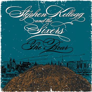 The Bear (album cover courtesy of Stephen Kellogg and the Sixers)