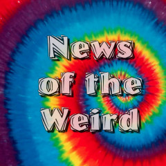 News of the Weird: U-S-A! U-S-A!