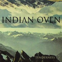 Indian Oven Cooks Up Full-Length Album Full of Surprises