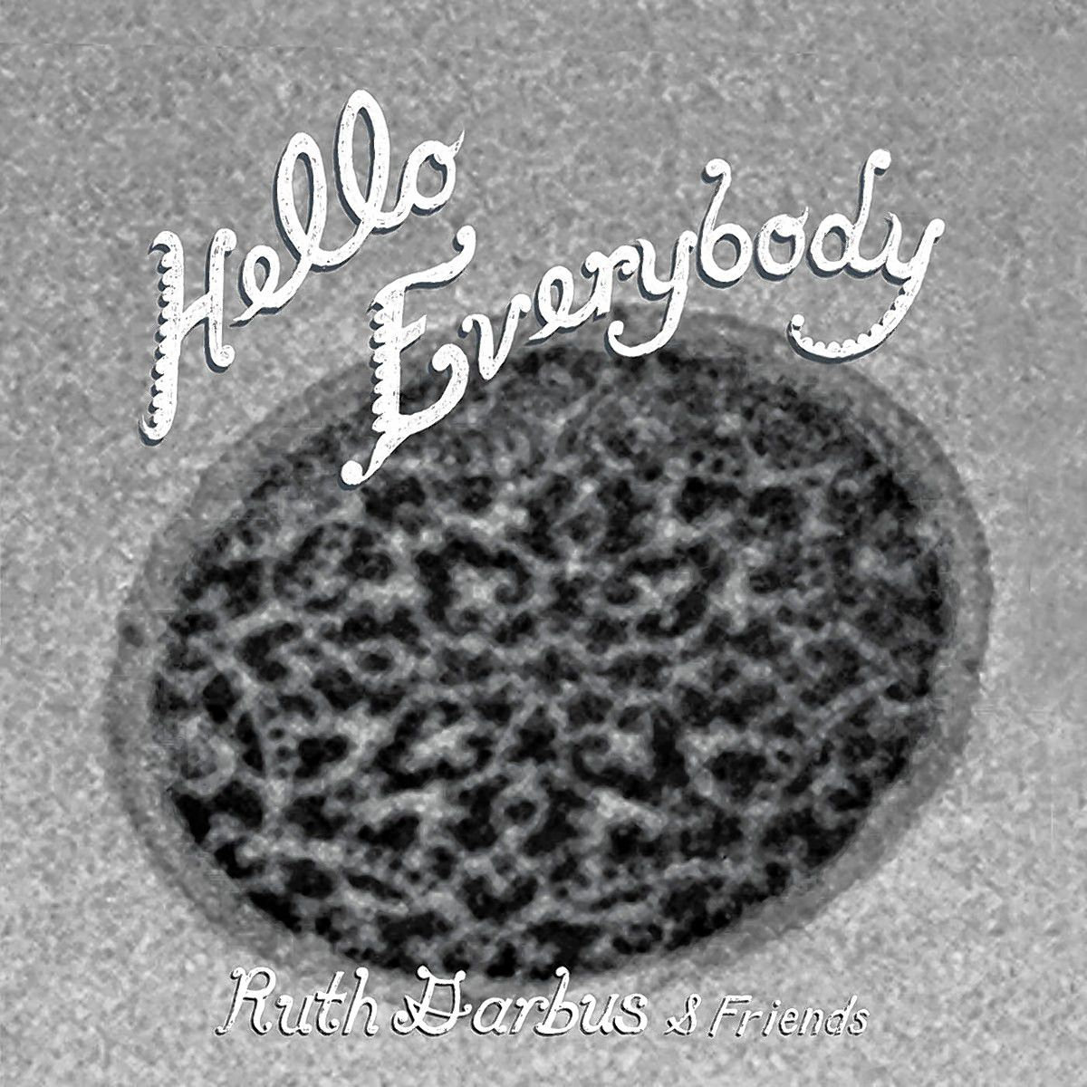 "Basemental: ""Hello Everybody"" by Ruth Garbus, Reviewed"