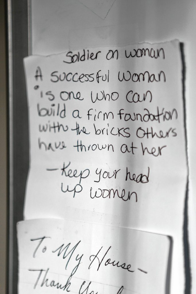 A motivational note is displayed on a whiteboard Nov. 21, 2016, in a common area at Soldier On's transitional housing for female veterans on the Veterans Affairs campus in Leeds.
