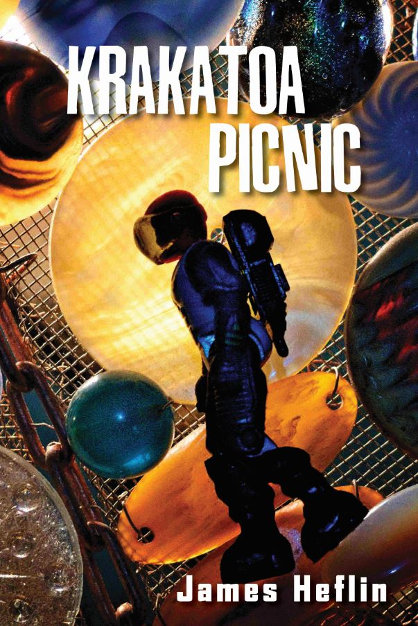 Review krakatoa picnic got me lit check out james heflins the first thing you need to know about krakatoa picnic is that the imagery in this book of poems by james heflin will sear you to the side of the fandeluxe Image collections
