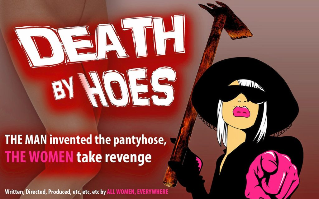 Death By Hoes, the movie! Poster by Jennifer Levesque
