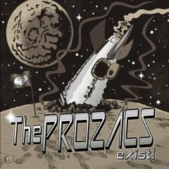 "Album Review: Pop and Punk Collide In The Prozacs' Sci-Fi Influenced ""Exist"""