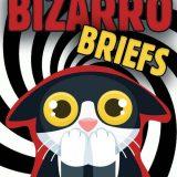 Bizarro Briefs: Singing Locusts