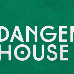 Pick of the Day 8/5: Dangerous House