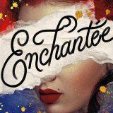 Book Bag: 'Enchantée' by Gita Trelease; 'Seven Full days' by Ferris Shelton