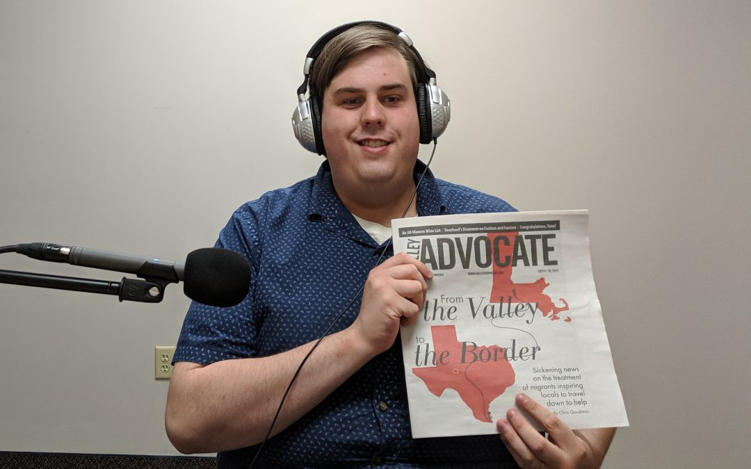 Podcast: Chris Goudreau on Valley residents responding to the border crisis