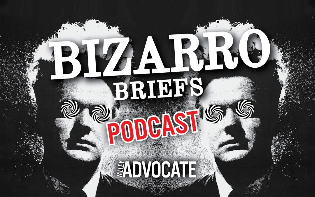 Bizarro Briefs Podcast: Man bites dog … while naked and on meth