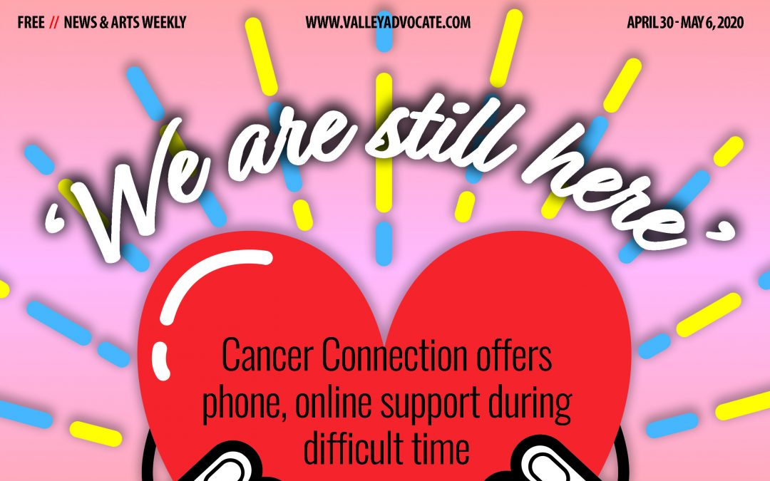 'We are still here': Cancer Connection offers phone, online support during difficult time